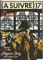 Rare Revue  à Suivre N°17 Juin 1979 - A Suivre