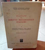 TRATTATO DI DIRITTO ECCLESIASTICO ITALIANO PIETRO AGOSTINO D'AVACK DOTT. A. GIUFFRE' EDITORE STAMPA 1969 CONDIZIONI PRES - Diritto Ed Economia