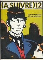Rare Revue  à Suivre N°12 Janvier  1979 - A Suivre
