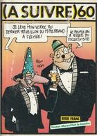 Rare Revue  à Suivre N°60 Janvier 1983 - A Suivre