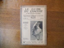 LE GUIDE DU CONCERT DU 16 MAI 1930 CHARLES PANZERA,ANNIE VRAC-SARRETTE,V. DAVICO ,ECHOS,CONCERTS,PUBLICITES - Musique & Instruments