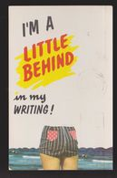 Comic Postcard - A Little Behind In Writing - Used - Comics