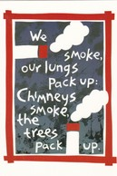 Postcard Of Poster We Smoke Lungs Pack Up Etc Promoting Healthy Lungs Medicine Medical Interest My Ref  B22893 - Health
