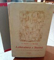 LETTERATURA E SOCIETA' PER ISTITUTI TECNICI G. PETRONIO A. MARANDO EDIZIONI PALUMBO STAMPA 1966 DIMENSIONI CM 24X16 PAGI - Books, Magazines, Comics