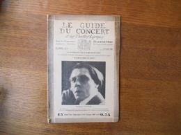 LE GUIDE DU CONCERT DU 12 OCTOBRE 1928 ALFRED CORTOT,ALBERT ROUSSEL ,ECHOS,CONCERTS,PUBLICITES - Musique & Instruments