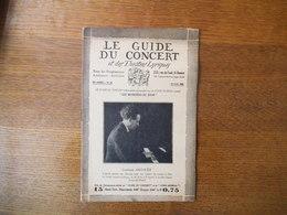 LE GUIDE DU CONCERT DU 19 AVRIL 1929 GONTRAN ARCOUËT,JACQUES IBERT ,ECHOS,CONCERTS,PUBLICITES - Musique & Instruments