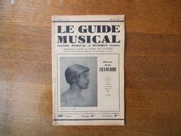 LE GUIDE MUSICAL MAI-JUIN 1931 ROBERTE DODD CRAWFORD,MUSIQUE POPULAIRE AUVERGNE,L'ACTUALITE,LA VIE MUSICALE A TRAVERS LE - Musique & Instruments