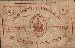CÉDULA DE 2 CENTAVOS- 6 DE MAIO DE 1920-CÂMARA MUNICIPAL DE ALCÁCER DO SAL - Portugal