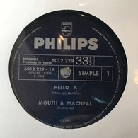 Sencillo Argentino De Mouth & MacNeal Año 1972 Copia Promocional - Discos De Vinilo