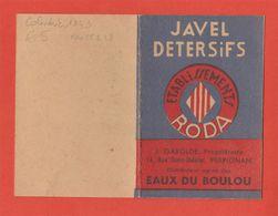 1946 Calendrier Publicité Eaux Du Boulou Gabolde Et Ets Roda Javel Detersifs Catalan Roussillon - Reclame