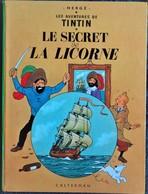 Hergé - TINTIN - Le Secret De La Licorne - ( 1971 ) . - Tintin