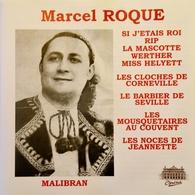 MARCEL ROQUE. Chanteur. 22 Titres. Airs Opéra - Opérette. 1 Cd . Malibran. - Opere