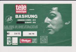 Concert BASHUNG 18 Mars Ancienne Belgique. - Tickets De Concerts