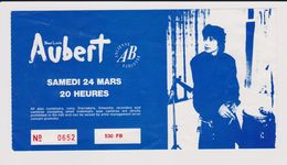 Concert JEAN LOUIS AUBERT 24 Mars 1990 Ancienne Belgique. - Tickets De Concerts