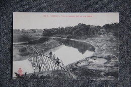 TONKIN - Pont En Bambou Jeté Sur La Rivière - Vietnam