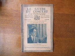 LE GUIDE DU CONCERT 13 ET 20 MAI 1927 CARLOS SALZEDO,EDOUARD FOUNTAINE,CECILE WINSBACK,MUSIQUE POPULAIRE CORSE,FELICIEN - Musique & Instruments