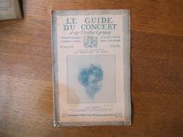 LE GUIDE DU CONCERT 29 AVRIL 1927 LOUISE MATHA,MADELEINE DE VALMALETE,LA MUSIQUE AU JAPON,CONCERTS,PUBLICITES... - Musique & Instruments