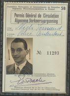 PERMIS GENERAL DE CIRCULATION * ALGEMENE VERKEERSVERGUNNING * BRUSSEL 1958 * EXPO * - Titres De Transport