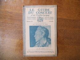 LE GUIDE DU CONCERT 22 AVRIL 1927 PAUL Mc. COOLE,MARGUERITE MORGAN,LA MUSIQUE AU JAPON ,CONCERTS,PUBLICITES... - Music & Instruments