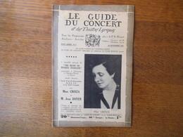 LE GUIDE DU CONCERT 20 NOVEMBRE 1921 Mme CROIZA,E.-C. GRASSI ,CONCERTS,PUBLICITES - Music & Instruments