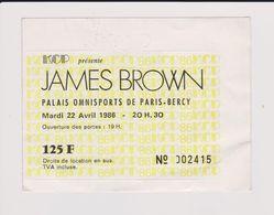 Concert JAMES BROWN Palais Omnisport De Paris Bercy 22 Avril 1986. - Tickets De Concerts