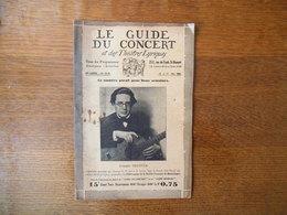 LE GUIDE DU CONCERT 10 ET 17 MAI 1929 ANDRES SEGOVIA,ARTHUR HONEGGER, ,CONCERTS,ECHOS,PUBLICITES - Musique & Instruments