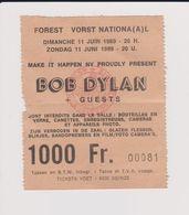 Concert BOB DYLAN + GUEST 11 Juin 1989  à Forest B - Tickets De Concerts