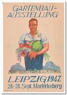 Gartenbau-Ausstellung, Leipzig 1947, 20-28 Sept. Markkleeberg ( Rechts Oben Falte ) - Amerikaanse, Britse-en Russische Zone