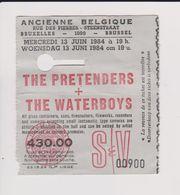 Concert THE PRETENDERS + THE WATERBOYS 13 Juin 1984  Ancienne Belgique. - Concert Tickets