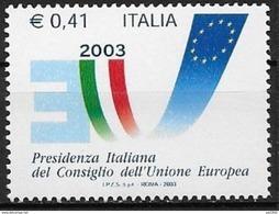 Italie 2003 N° 2653 Neuf Présidence De L'Union Européenne - Idee Europee