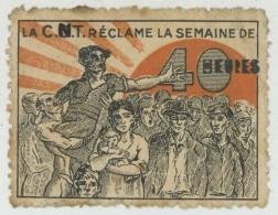 """Vignette """"La CGT Réclame La Semaine De 40 Heures"""" Surchargée à La Main CNT Syndicat Espagnol Antifranquiste . Franquisme - Erinnofilia"""