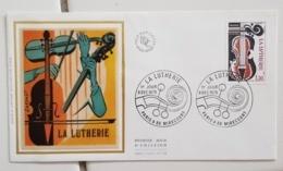 FRANCE Musique, Instruments De Musique, Yvert 22072 FDC, Enveloppe Premier Jour Sur Soie. 1er Jour LA LUTHERIE - Musik