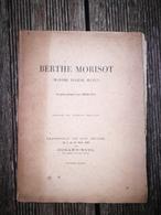 Berthe MORISOT Madame Eugène MANET Exposition De Son œuvre 1896 - 1801-1900