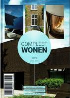 Compleet Wonen  - Bouwen, Verbouwen, Duurzaamheid & Energie Inrichting Tuinaanleg - Livres, BD, Revues