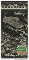Rudolstadt 1935 - 12 Seiten Mit 50 Abbildungen - Beiliegend Die Thüringer Methfesselfeier IV. Historisches Musikfest Auf - Reiseprospekte