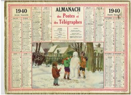 CALENDRIER - ALMANACH POSTES Et TELEGRAPHES 1940 - Bonhomme De Neige - Grand Format : 1921-40