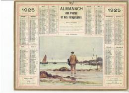 CALENDRIER - ALMANACH POSTES Et TELEGRAPHES 1925 - Avant D'embarquer - Pêche - Pêcheur - Bateau - Sans Feuillet Au Dos - Grand Format : 1921-40