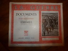 1914-1918 LA GUERRE Documents-photos De L'Armée(Bataille:St-Hilaire,Souain,Navarin,Perthes,Tahure,La Main-de-Massige;etc - Magazines & Papers