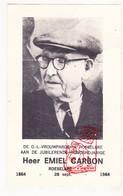 Hulde 100 Honderjarige Eeuweling 1964 - Brandweerman Emiel Carbon ° Roeselare 1864 († 1971) X S. Rondelez - Images Religieuses