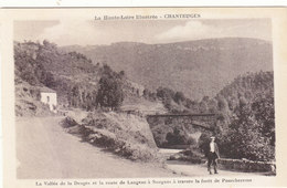 CHANTEUGES : VALLEE DE LA DESGES.RTE.DE LANGEAC A SAUGUES.ANIMEE.1930...N.CIRCULEE.T.B.ETAT.PETIT PRIX.COMPAREZ!!! - France