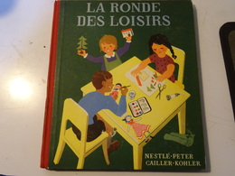 LA RONDE DES LOISIRS- NESTLE PETER CAILLER KOHLER  1947 Printed In Switzerland - Stickers