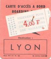 Carte D'accès à Bord En Direction De Lyon - Titres De Transport