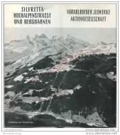 Silvretta Hochalpenstrasse Und Bergbahnen - Vorarlberger Jllwerke AG - 16 Seiten Mit 15 Abbildungen - Preisliste 1962 - Oesterreich