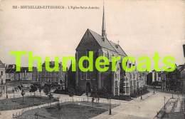 CPA  BRUXELLES ETTERBECK L'EGLISE SAINT ANTOINE - Etterbeek