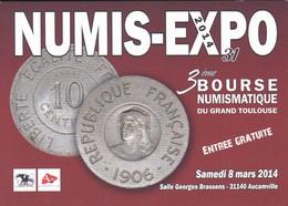 NUMIS-EXPO 2014--31--AUCAMVILLE--3ème Bourse Numismatique Du Grand Toulous--voir 2 Scans - Bourses & Salons De Collections
