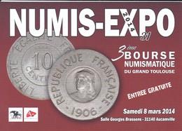 NUMIS-EXPO 2014--31--AUCAMVILLE--3ème Bourse Numismatique Du Grand Toulouse--voir 2 Scans - Bourses & Salons De Collections