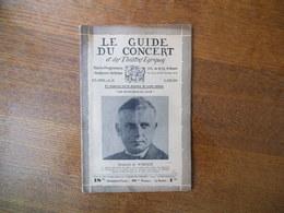 LE GUIDE DU CONCERT 6 JUIN 1930 REINHOLD DE WARLICH,LAZARE SAMINSKY,VILLA-LOBOS,ECHOS,CONCERTS,PUBLICITES - Music & Instruments