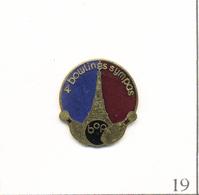 """Pin's Sport - Bowling / BOP Paris """"4 Bowlings Sympas"""". Non Estampillé. EGF. T613-19 - Bowling"""