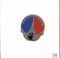 "Pin's Sport - Bowling / BOP Paris ""5 Bowlings Sympas"". Non Estampillé. Zamac. T613-18 - Bowling"