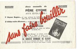 Buvard - TEINTURE  PERE CYGNE - Conseils Aux Ecoliers - Sté Chimique De Clichy, Paris Xe - Blotters